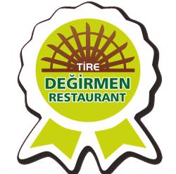 Tire Değirmen Restaurant